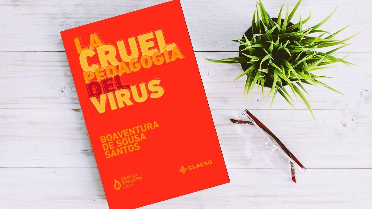 La cruel pedagogía del virus | Almanaque del Futuro