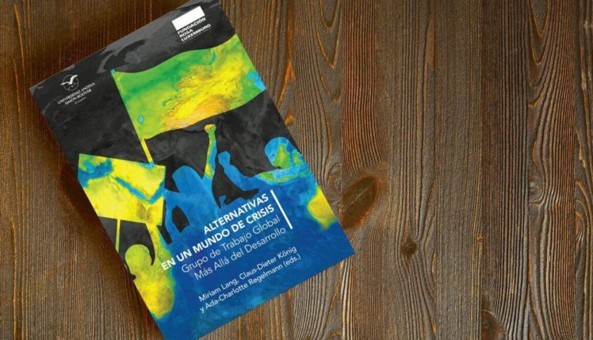Alternativas en un mundo de crisis, Grupo de Trabajo Global Más Allá del Desarrollo